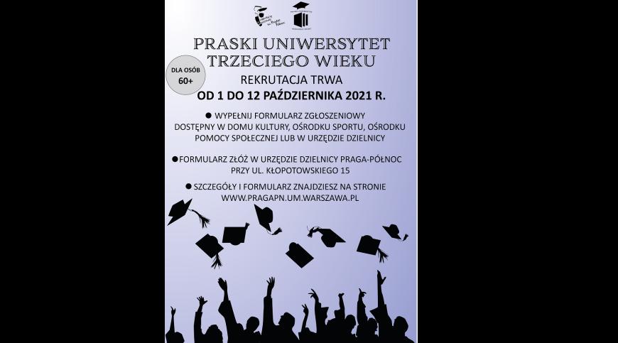 Plakat z krótkimi informacjami na temat zapisów na Praski Uniwersytet Trzeciego Wieku